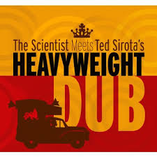 Scientist Meets Ted Sirota's ‎– Heavyweight Dub (2LP)