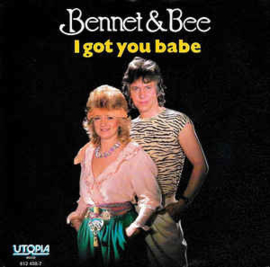 "Bennet & Bee ‎– I Got You Babe (7"" Single) S70"