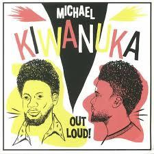 Michael Kiwanuka – Out Loud! -RSD 2018- (LP)