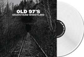 Old 97's – Graveyard Whistling (LP)