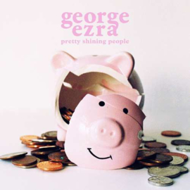 "George Ezra - Pretty Shining People (7"" Single)"
