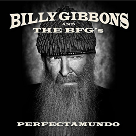 Billy Gibbons and The BFG's ‎– Perfectamundo (LP)