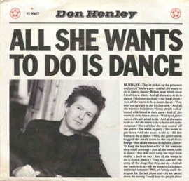 """Don Henley – All She Wants To Do Is Dance (7"""" Single) S70"""