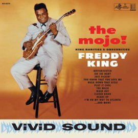 Freddie King ‎– The Mojo! King Rarities & Obscurities (LP)