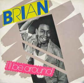"Brian – I'll Be Around (12"" Single) T30"