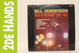 Bill Henderson ‎– When My Dream Boat Comes Home (LP) G20