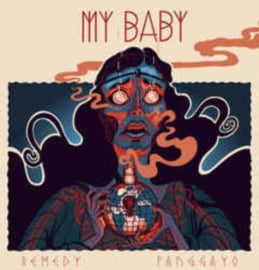 "My Baby - Remedy (7"" Single)"