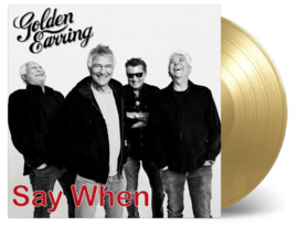 "Golden Earring - Say When/Back Home (7"" Single)"