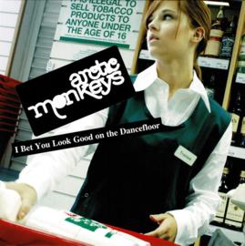 """Arctic Monkeys – I Bet You Look Good On The Dancefloor (7"""" Single)"""