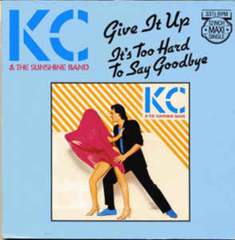 """KC & The Sunshine Band – Give It Up / It's Too Hard To Say Goodbye (12"""" Single) T30"""