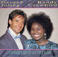 "Gerard Joling, Randy Crawford ‎– Everybody Needs A Little Rain (7"" Single) S10"