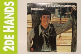 Buddy Alan ‎– A Whole Lot Of Somethin' (LP) J30