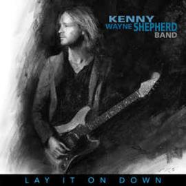 Kenny Wayne Shepherd - Lay it on Down (LP)