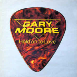 "Gary Moore ‎– Hold On To Love (12"" Single) T20"