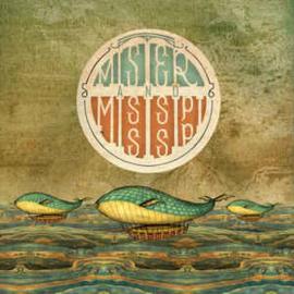 Mister and Mississippi - Mister and Mississippi (LP+CD)