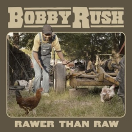 Bobby Rush - Rawer Than Raw (LP)