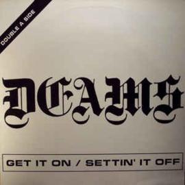 """Deams – Get It On / Settin' It Off (12"""" Single) T30"""
