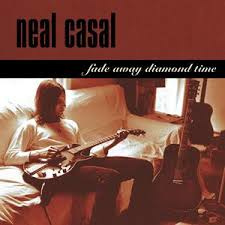 Neal Casal - Fade Away Diamond Time (2LP)