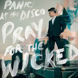Panic! At The Disco - Pray For The Wicked (LP)