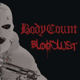 Body Count - Bloodlust (LP+CD)