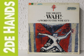 Wah! ‎– A Word To The Wise Guy (LP) F20
