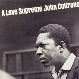John Coltrane - A Love Supreme (LP)