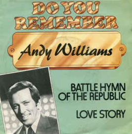 "Andy Williams ‎– Battle Hymn Of The Republic / Love Story (7"" Single) S70"