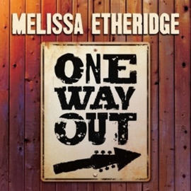 Melissa Etheridge - One Way Out (PRE ORDER) (LP)