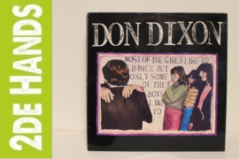 Don Dixon ‎– Most Of The Girls Like To Dance But Only Some Of The Boys Like To (LP) E30