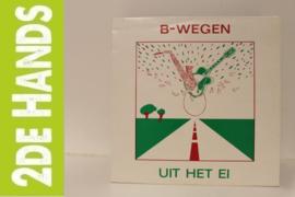 B-Wegen – Uit Het Ei (LP) A80