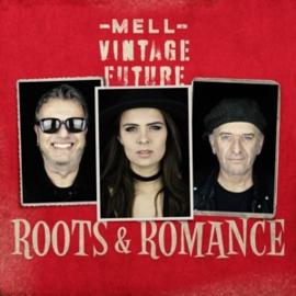 Mell & Vintage Future -Roots & Romance  (LP)
