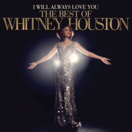 Whitney Houston - I Will Always Love You: the Best  Of (PRE ORDER) (2LP)