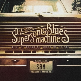 Supersonic Blues Machine - West of Flushing South of Frisco (2LP)