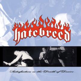 Hatebreed – Satisfaction Is The Death Of Desire (LP)