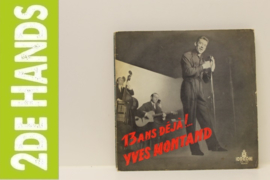 "Yves Montand – 13 Ans Déjà!... Yves Montand (10"") F70"