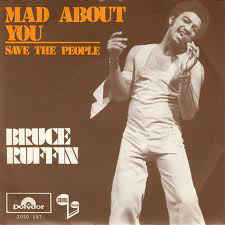 "Bruce Ruffin ‎– Mad About You (7"" Single) S80"