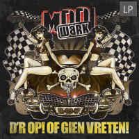 Mooi Wark – D'r Op! Of Gien Vreten! (LP)