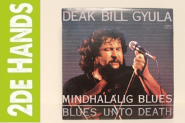Deák Bill Gyula ‎– Mindhalálig Blues (LP) H10
