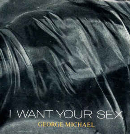 "George Michael ‎– I Want Your Sex (7"" Single) S70"