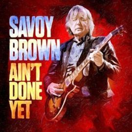 Savoy Brown - Ain't Done Yet (LP)