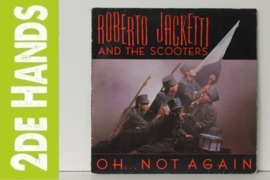Roberto Jacketti And The Scooters ‎– Oh... Not Again (LP) F30