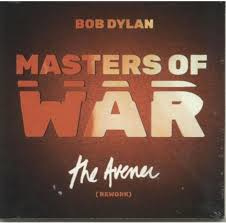 "Bob Dylan - Masters Of War (The Avener Rework) (7"" Single)"