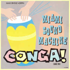 "Miami Sound Machine – Conga! (Dance Mix) (12"" Single) T30"