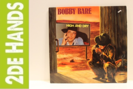 Bobby Bare – High And Dry (LP) B80