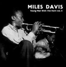 Miles Davis – Young Man With The Horn Vol. II (LP)