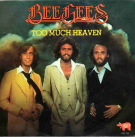 """Bee Gees – Too Much Heaven / Rest Your Love On Me (7"""" Single) S80"""