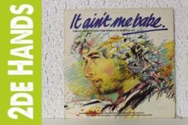 Bob Dylan Tribute - It Aint Me Babe (LP) J60