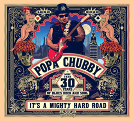 Popa Chubby - It's a Mighty Hard Road (2LP)