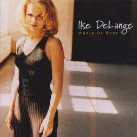 Ilse DeLange – World Of Hurt (LP)