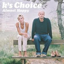 K's Choice – Almost Happy (2LP)